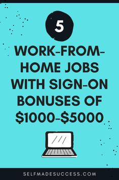 5 Work-From-Home Jobs with Sign-On Bonuses