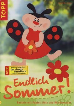 Endlich sommer - Brigitta - Picasa Webalbumok Camping Crafts For Kids, Spring Crafts, Diy, Minnie Mouse, Kindergarten, Paper Crafts, Easter, Album, Disney Characters