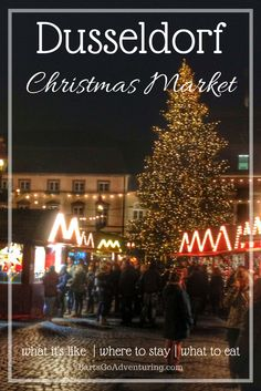All about Dusseldorf Christmas Market - what it's like, where to stay, what to eat. | Europe Xmas Markets | Germany