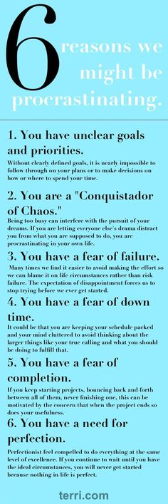 """Organizational and productivity expert Julie Morgenstern explains in her book """"Time Management from the Inside Out"""" some of the psychological reasons we might put some things off. Here's a look at these reasons for procrastination in detail! For more motivational teachings / quotes and success tips visit terri.com"""