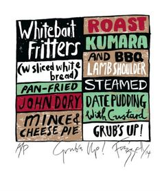 """Check out the deal on Dick Frizzell limited edition print """"Grub's Up"""" at New Zealand Fine Prints John Dory, Food Typography, Date Pudding, Nz Art, Food Advertising, Kiwiana, Print Store, Reference Images, Menu Design"""