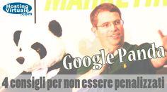 *Google Panda: 4 consigli per non essere penalizzati* Panda è uno dei tanti algoritmi sviluppati da Google in grado di filtrare i contenuti ritenuti cattivi e di conseguenza mettere in risalto solo il meglio presente sulla rete. La versione 4.0 è stata rilasciata il 19 maggio e quasi sicuramente includeva sia un aggiornamento dell'algoritmo sia quello dei dati. http://www.hostingvirtuale.com/blog/google-panda-4-0-4568.html #seo #googlepanda #google