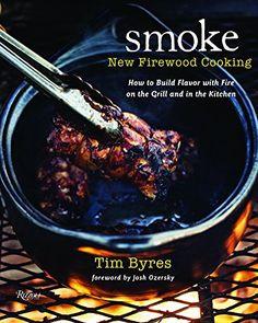 Smoke: New Firewood Cooking by Tim Byres https://www.amazon.com/dp/0847839796/ref=cm_sw_r_pi_dp_U_x_xxpvAbXPFRDQT