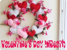 Valentines Day Wreath with hearts and blossoms. Wreath tutorial for Valentines dat