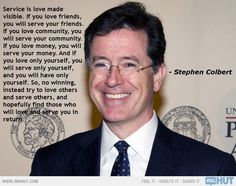 Service Is Love Made Visible - Stephen Colbert