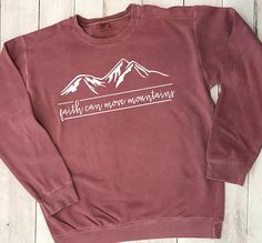 FAITH CAN MOVE MOUNTAINS Comfort Colors sweatshirt with Vinyl design ** PLEASE USE THIS OUTLINE TO INCLUDE THE FOLLOWING INFORMATION IN THE 'NOTE TO SELLER' SECTION AT CHECKOUT: 1. Vinyl Design Color: Refer to charts (in photos) for shirt and vinyl color choices! Colors may