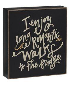 Love this 'Long Romantic Walks' Box Sign on #zulily! #zulilyfinds
