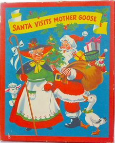 WHITE PLAINS GREETING CARD CORP. 1953 Pop Up  ''Santa Visits Mother GOOSE''