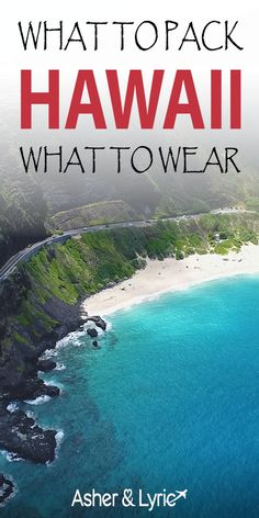 """You'll find our top 17 """"must-have"""" items for a more safe and enjoyable Hawaii vacation. We also have some tips on what to wear in Hawaii, a list of items NOT to bring, where to stay, and some FAQs about traveling in Hawaii. 
