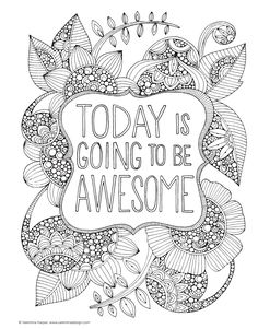 Today is going to be awesome : Creative Coloring Inspirations free Printable colouring page (also one other free owl colouring page)