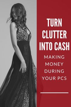 Turn Clutter into Cash - Making Money During Your PCS #extracash #workfromhome #declutter