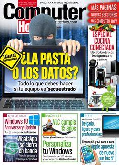"""Revista #ComputerHoy 459. ¿La pasta o los #datos? Todo lo que debes hacer si tu equipo es """"secuestrado""""."""