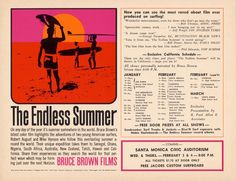 The Endless Summer - schedule for the quintessential surf movie. Design by John Van Hamersveld. Surf Movies, Surf Music, Vintage Surfboards, Summer Schedule, Surf Art, Vintage Advertisements, Childhood Memories, Entertaining, Classic