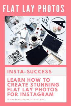 The best tutorial for top Flatlay photos on Instagram | Best flat lay photo tips for Instagram | Photo editing tutorial | Camera+ App review
