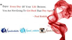 A Quote Given By Paul Rohith