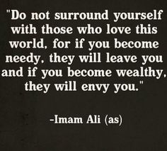 So true..there are so many people that are caught up in this world they forget their main purpose and true priority in this life and dont even fulfill the basic obligations of our Deen..May Allah guide everyone who is materialistic and has lost sight of the real goal of this life and put light into their heart to drive out the darkness and revive their hearts so that they do not remain in a state of heedlessness..ameen..
