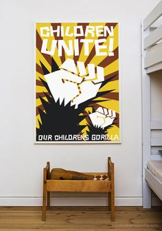 Children unite! Poster by Our Childrens Gorilla.