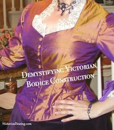 Demystifying Victorian Bodice Construction
