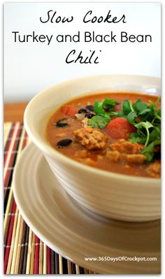 365 Days of Slow Cooking: Recipe for Slow Cooker Turkey and Black Bean Chili