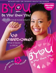 BYOU - Be Your Own You - Premier Issue - Cymphonique Miller