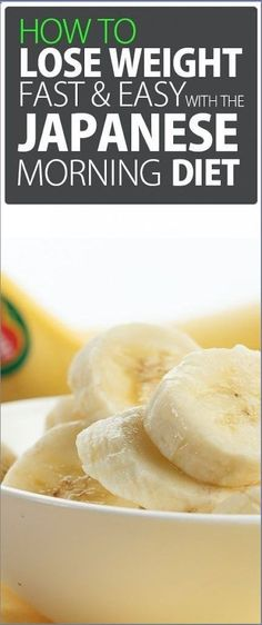 HOW TO LOSE WEIGHT FAST AND EASY WITH THE JAPANESE MORNING BANANA DIET Healthy Tips, How To Stay Healthy, Healthy Recipes, Healthy Habits, Healthy Meals, Healthy Detox, Healthy Drinks, Healthy Options, Healthy Weight