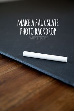 Genius! > How to make a faux slate photo backdrop