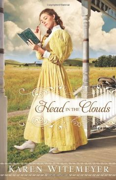 Head in the Clouds by Karen Witemeyer, http://www.amazon.com/dp/0764207563/ref=cm_sw_r_pi_dp_6eUgqb17SE2W8