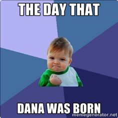 27 Best Happy Birthday Dana Images Happy Birthday Dana
