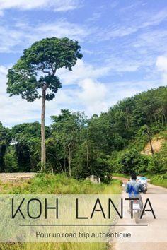 Koh Lanta, un road trip authentique - My Little Pipe Dream Krabi Thailand, Thailand Travel, Road Trip, Koh Chang, Pipe Dream, Koh Tao, Pattaya, Chiang Mai, Coin