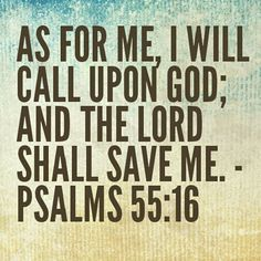 I will call upon God...