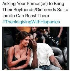 34bbf7428f1cf914d98333de46caff04 hispanic problems mexican problems thanksgiving with hispanics quotes & memes pinterest,Thanksgiving With Hispanic Families Memes
