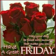 Have a blessed and happy Friday! Friday Morning Quotes, Happy Friday Quotes, Blessed Friday, Morning Greetings Quotes, Morning Messages, Good Morning Quotes, Morning Images, Good Morning For Him, Good Morning Thursday