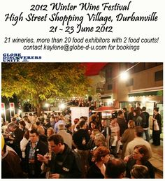 2012 Winter Wine Festival    21 - 23 June    High Street Shopping Village, Durbanville, South Africa Food Court, Wine Festival, Places Of Interest, Festivals, Events, Shopping, Happenings, Catering, Festival Party