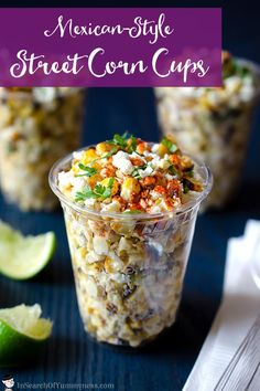 Mexican Corn Cups (Esquites) is part of Corn dishes - Mexican corn cups (a k a esquites) are so easy to make! This healthy snack is loaded with flavour from grilled corn, lime, mayo, cheese and Corn Recipes, Mexican Food Recipes, Mexican Corn In A Cup Recipe, Mexican Corn Side Dish, Mexican Appetizers Easy, Tajin Recipes, Mexican Snacks, Dinner Recipes, Mexican Desserts