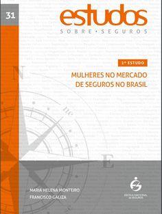 """Rating de Seguros – Comentário Econômico n∘ 430 Prezados Senhores, Abaixo,  o """"2º Estudo Mulheres no Mercado de Seguros no Brasil"""",  lançado nesse mês.  Ver. . .  http://www."""