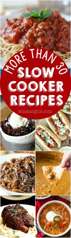 More than 30 Slow Cooker Recipes // Main Dishes, Sides and Desserts
