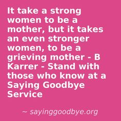 Grieving Mother, Saying Goodbye, Infant Loss, Strong Women, Grief, Trauma, Baby Loss, How Are You Feeling, Feelings