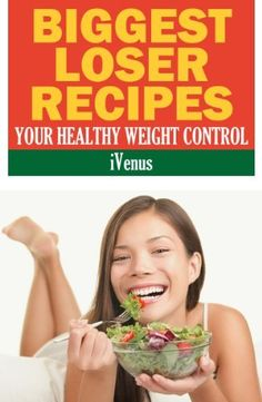 Biggest Loser Recipes Your Healthy Weight Control by iVenus, http://www.amazon.com/dp/B00CEJ2VK2/ref=cm_sw_r_pi_dp_LxyVrb0KWBJP0