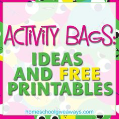 Activity Bags: Ideas and FREE Printables!