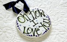DOUBLE-SIDED+Personalized+Ceramic+Ornament+%26%2339%3BOh+How+I+Love+You%26%2339%3B
