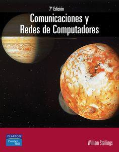 COMUNICACIONES Y REDES DE COMPUTADORES. William Stallings. Localización: 681.3/STA/com
