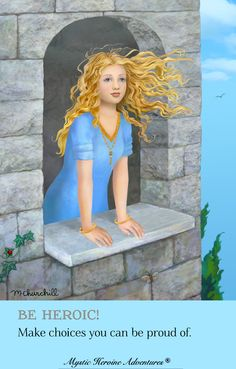 """""""Be Heroic! Make choices you can be proud of."""" The Mystic Heroine Guide Book. Fantasy Books, Guide Book, Book Series, Mystic, Choices, Adventure, Illustration, Tips, Inspiration"""
