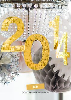 DIY Gold Fringe Numbers – would be so cute to make for a New Year's party! New Year's Eve Celebrations, New Year Celebration, New Years Decorations, Banquet Decorations, Banquet Ideas, Decoration Party, Happy New Year 2014, Style Me Pretty Living, My Sun And Stars