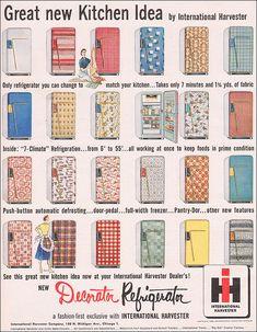 "Even Martha Stewart couldn't cover a refrigerator with 1 yards of fabric in just seven minutes as this ad promises is possible. And I don't believe this is the ""only refrigerator"" one can cover with fabric. Kitchen Retro, Vintage Kitchen, Vintage Fridge, Kitchen Items, Vintage Advertisements, Vintage Ads, Vintage Decor, Vintage Postcards, Rock And Roll"