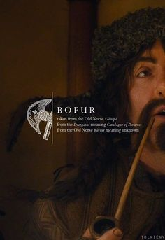 Bofur: taken from the Old Norse Voluspa, from Dvergatal meaning Catalog of Dwarves, from the Old Norse Bavurr meaning unknown. #thehobbit