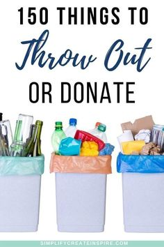 If you are sick of having too much stuff in your house, declutter fast with this checklist of 150 things to throw away right now. No holding on to unwanted items, broken things, clothes that don't fit and more. This list will help you identify and eliminate loads of clutter from your home without feeling overwhelmed. Get tips on whether to trash, donate or sell and get control of your space once and for all! Home Organisation Tips, Life Organization, Organizing, Minimalist Living Tips, Making Life Easier, Declutter Your Home, Feeling Overwhelmed, Simple Living, Getting Organized