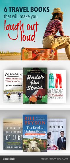 6 funny books about travel, including The Road to Little Dribbling by Bill Bryson.