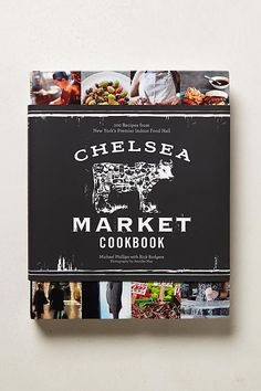 Slide View: 1: Chelsea Market Cookbook