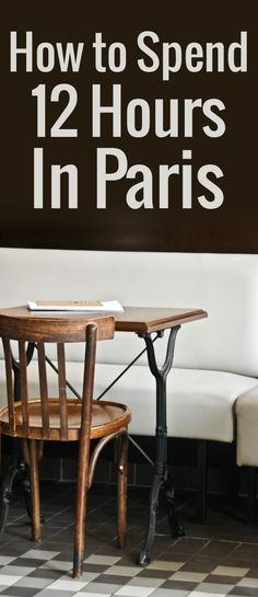 Got just 12 hours in Paris? Love food? Here's where to go for a truly authentic experience through a local Parisian's eyes.