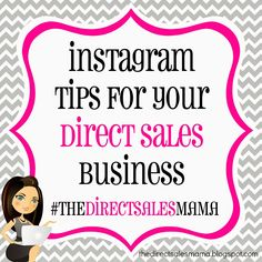 The Direct Sales Mama: Instagram Tips for your Direct Sales Business